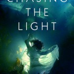 Chasing the Light by Jesse Blackadder